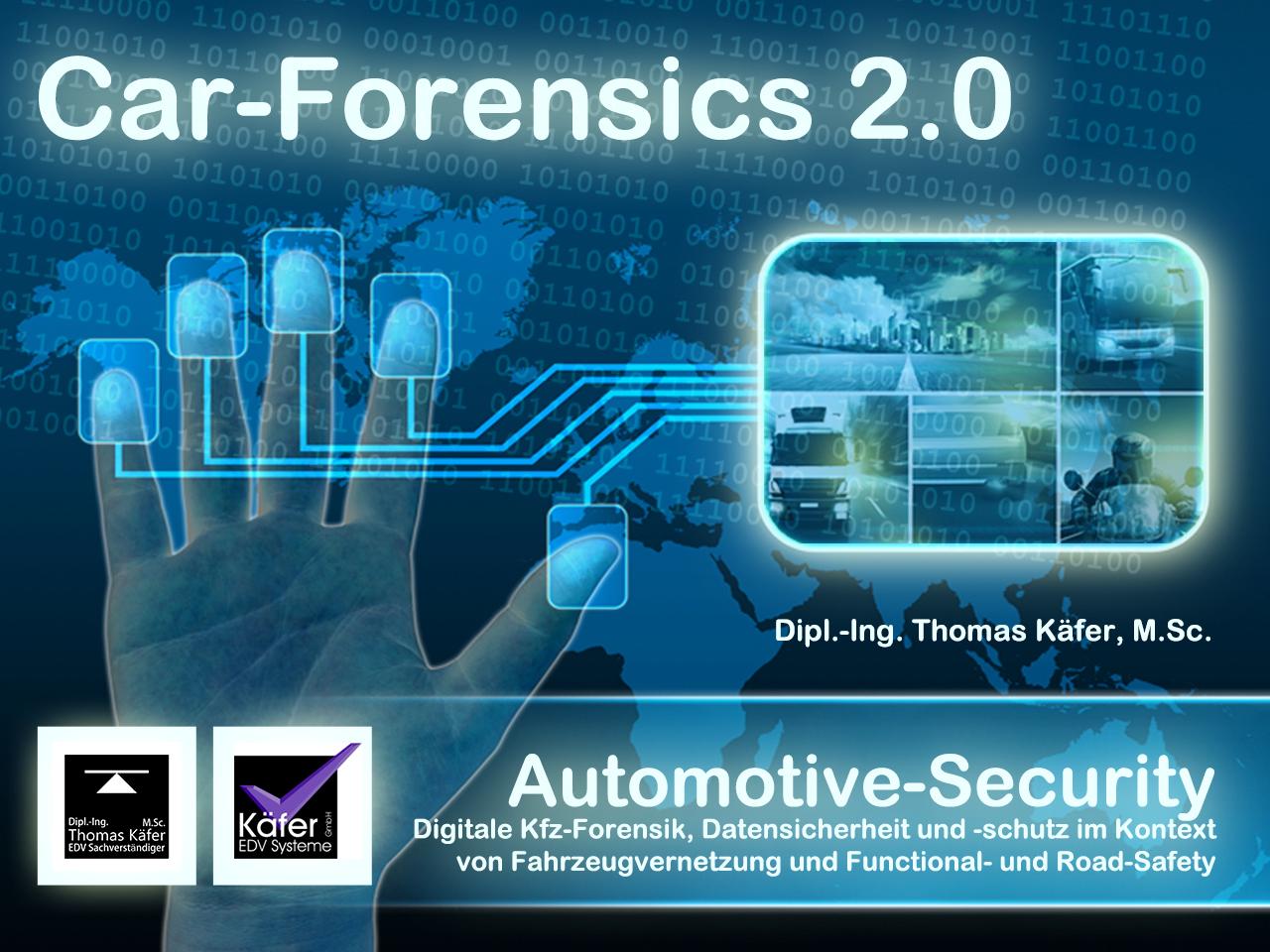 Car-Forensics/Digitale Kfz-Forensik 2.0 - Vortrag beim IT Breakfast in der IHK Bonn am 09.09.2016