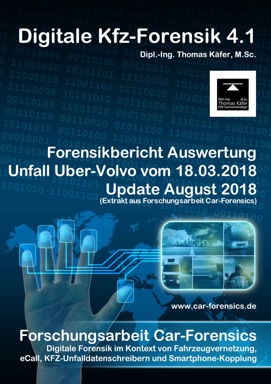 Update August 2018 zur Auswertung des Uber-Crash vom 18.03.2018 in Tempe, Arizona