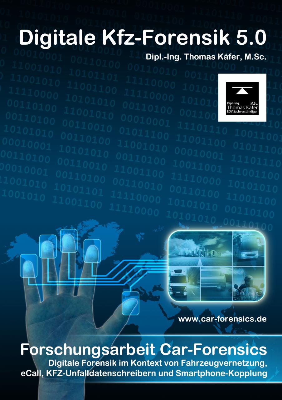 Neuauflage Forschungsbericht Car-Forensics 5.0